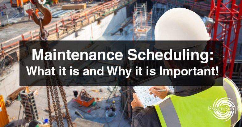 Maintenance Scheduling