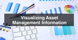 Visualizing Asset Management Information